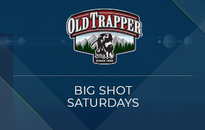 Big Shot Saturdays Presented by Old Trapper Beef Jerky