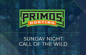 Primos Sunday Night Call of the Wild