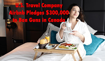 The U.S. lodging company pledged $300,000 to Canadian Doctors for Protection From Guns, which lobbies the government to ban guns from the country's 2.2 million adults with a federal firearm licence.