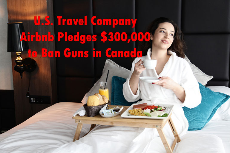 Airbnb Financing Group Campaigning Against Canadian Gun Owners