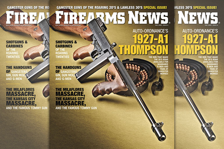 Firearms News May 2020 – #9 Gangster Guns of the Roaring 20s & Lawless 30s Special Issue