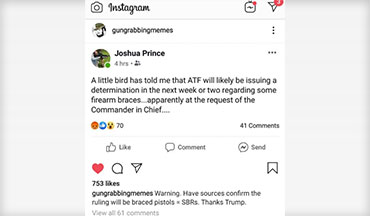 Attorney Joshua Prince posted that his sources have informed him that the BATFE will be issuing a statement regarding pistol arm braces at the request of President Trump.
