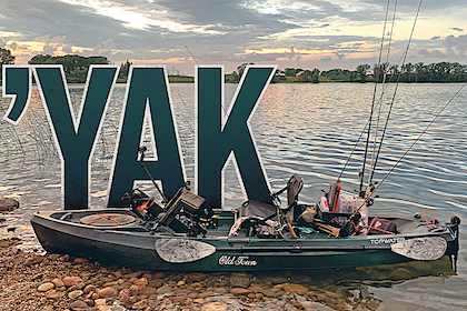Pick a 'Yak: What best fits your style of fishing?