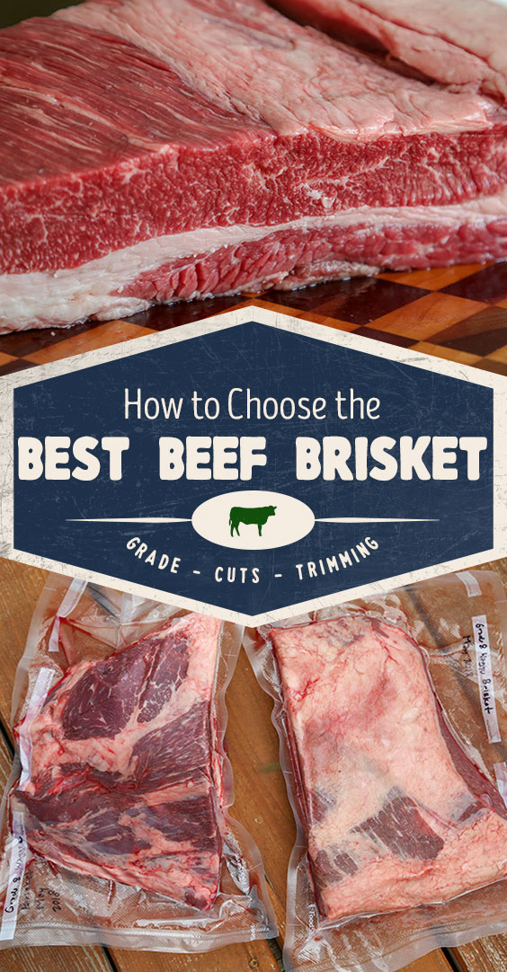 How to Choose the Best Beef Brisket