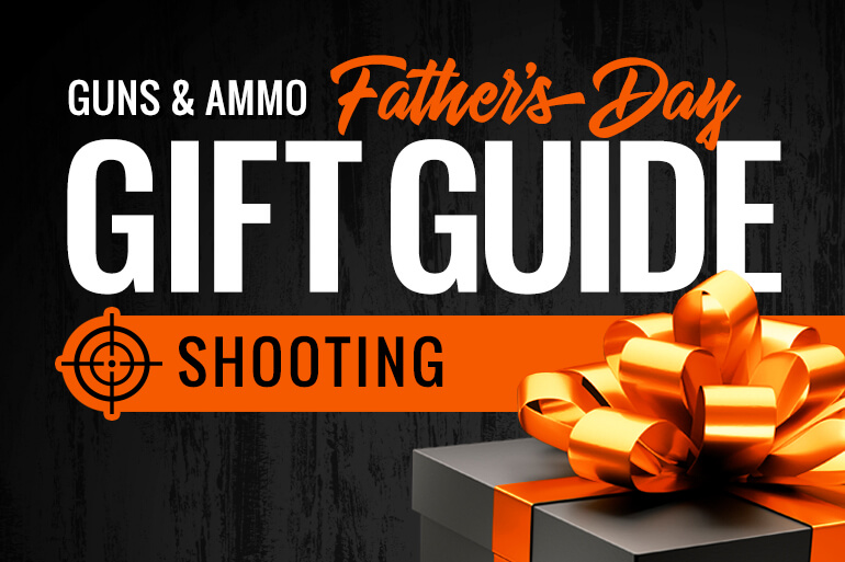 2021 Guns & Ammo Father's Day Gift Guide