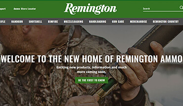 Remington's new website is faster and easier than ever before.