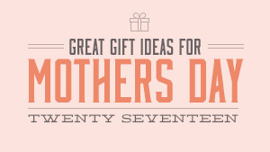 12 Mother's Day Gift Ideas for the Outdoor Mom