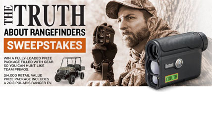 Bushnell Outdoor Products has announced The Truth About Rangefinders Sweepstakes. The sweepstakes (valued at $14,000) prize package includes a Polaris Ranger EV, Bushnell optics, and a gear collection from Primos Hunting.
