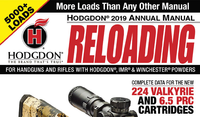 Hodgdon announces the release of the 2019 Hodgdon Annual Manual (the 16th annual edition).
