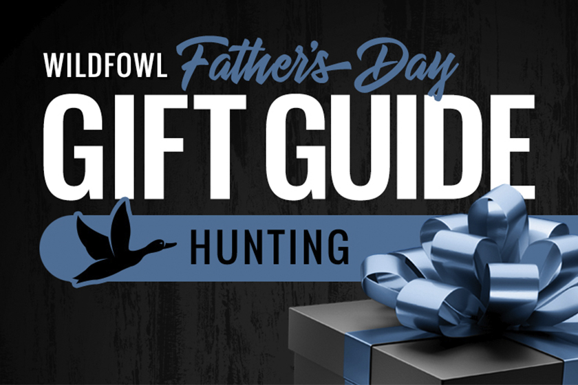 2021 Wildfowl Father's Day Gift Guide