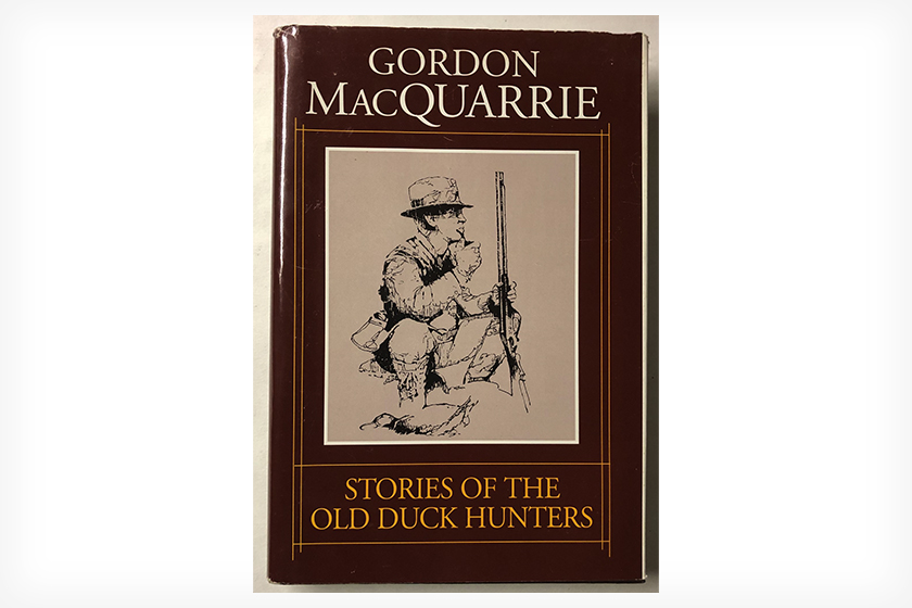 Gordon MacQuarrie's Stories of the Old Duck Hunters Book