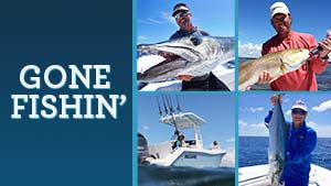 It's Gone Fishin' and there is three hours of some of the best fishing on television.